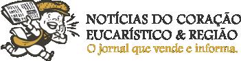 Notícias do Coração Eucarístico & Região